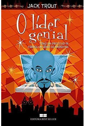 O Líder Genial - Trout, Jack | Hoshan.org