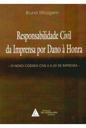 Responsabilidade Civil da Imprensa Por Dano À Honra - Miragem,Bruno pdf epub