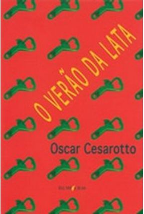 O Verão da Lata - Cesarotto,Oscar | Tagrny.org