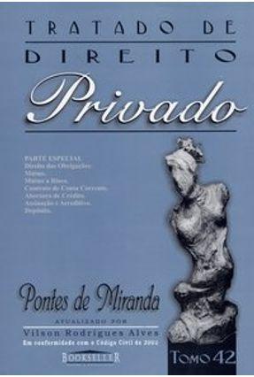Tratado de Direito Privado - Parte Especial - Tomo 42 - Alves,Vilson Rodrigues   Tagrny.org