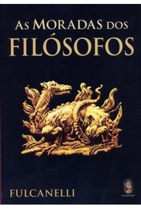 As Moradas dos Filósofos - Fulcanelli | Hoshan.org