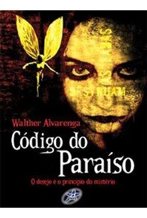 Código do Paraíso - Alvarenga,Walther | Hoshan.org