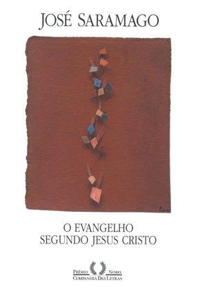 O Evangelho Segundo Jesus Cristo - Saramago,José | Hoshan.org