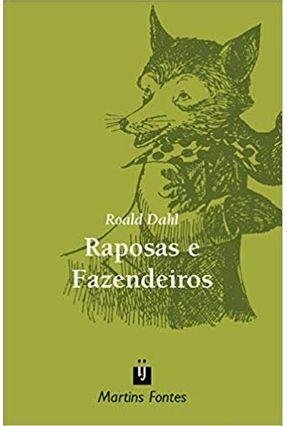 Raposas e Fazendeiros - Col. Escola de Magia - Dahl,Roald pdf epub