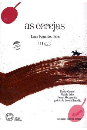 As Cerejas - Série Outras Palavras - 11ª Ed. 2009 - Telles,Lygia Fagundes | Nisrs.org