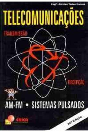 Telecomunicacoes; Transmissao e Recepcao - Gomes,Alcides Tadeu   Nisrs.org