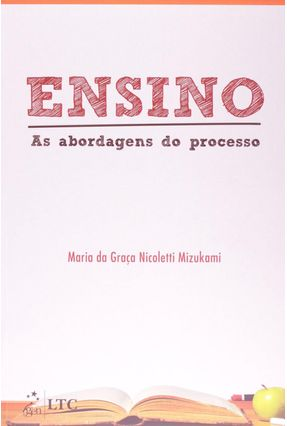 Ensino as Abordagens do Processo - Mizukami,Maria da G Nicoletti   Nisrs.org
