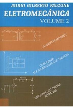 Eletromecânica - Volume 2 - Falcone,Aurio Gilberto pdf epub
