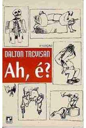 Ah; e ? - Trevisan,Dalton | Tagrny.org