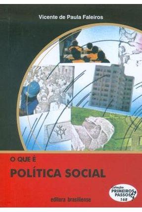 O Que É Politica Social - Col. Primeiros Passos - Faleiros,Vicente P. pdf epub