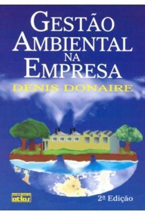 Edição antiga - Gestão Ambiental na Empresa - Donaire,Denis | Hoshan.org