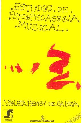 Estudos de Psicopedagogia Musical - Gainza,Violeta Hemsy de | Tagrny.org
