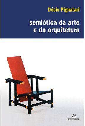 Semiótica da Arte e da Arquitetura - Pignatari,Decio pdf epub