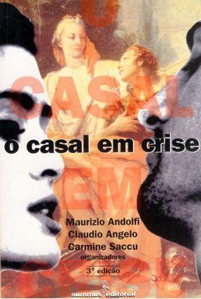 O Casal em Crise - Andolfi,Maurizio | Tagrny.org
