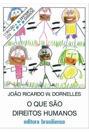 O Que São Direitos Humanos - Col. Primeiros Passos - Dornelles,Joao Ricardo W. | Hoshan.org