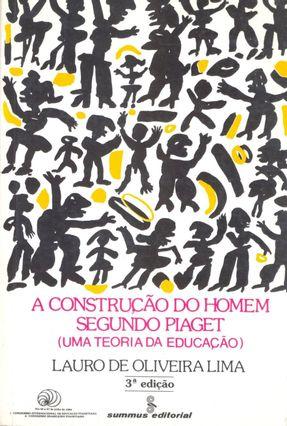 A Construção do Homem Segundo Piaget - Lima,Lauro de Oliveira pdf epub