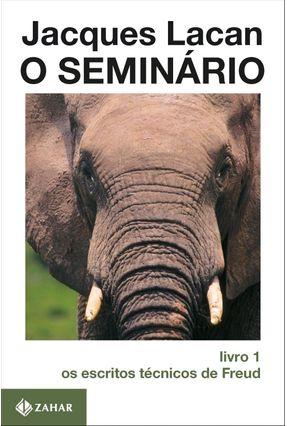 O Seminario Livro 1 - Os Escritos Tecnicos - Lacan,Jacques pdf epub