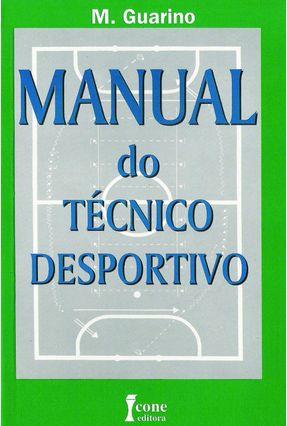 Manual do Tecnico Desportivo - Guarino,M | Tagrny.org