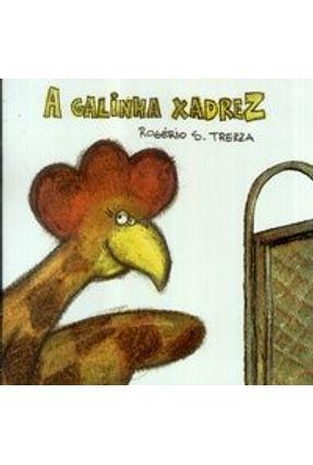 A Galinha Xadrez - Trezza,Rogerio S. pdf epub