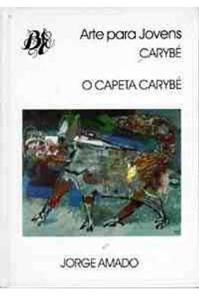 O Capeta Carybe - Col.arte para Jovens - Amado,Jorge pdf epub