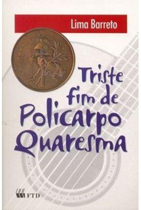 Triste Fim de Policarpo Quaresma - Col. Grandes Leituras - Barreto,Lima pdf epub