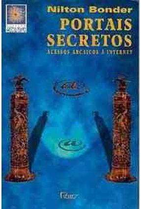 Portais Secretos - Acessos Arcaicos A Interne - Bonder,Nilton pdf epub