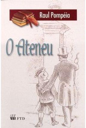O Ateneu - Col. Grandes Leituras - Pompeia,Raul pdf epub