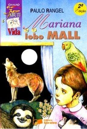 Mariana e o Lobo Mall - Col. Jabuti - Conforme a Nova Ortografia - Rangel,Paulo C. pdf epub