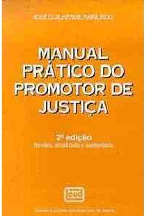 Manual Prático do Promotor De Justiça - Raimundo,Jose Guilherme pdf epub
