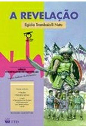 A Revelação - Col. o Contador de Histórias - Trambaiolli Neto,Egidio   Hoshan.org