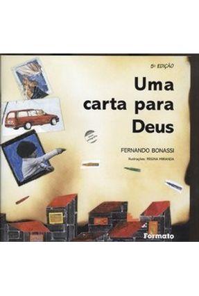 Uma Carta para Deus - Bonassi,Fernando | Nisrs.org