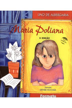 Maria Poliana - Conforme a Nova Ortografia - Albergaria,Isalino Silva de | Hoshan.org