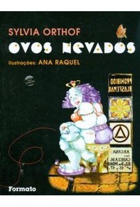 Ovos Nevados - Conforme a Nova Ortografia - Orthoff,Sylvia | Nisrs.org