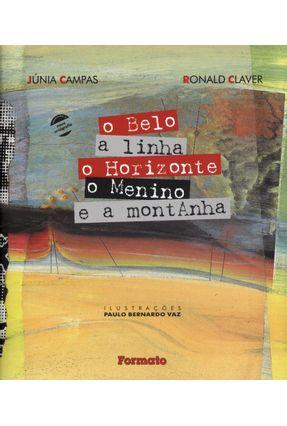 O Belo - A Linha - o Horizonte - o Menino e A Montanha - Campas,Junia | Nisrs.org