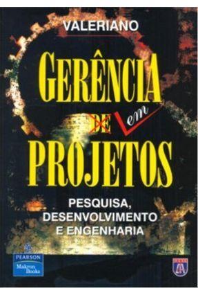 Gerência Em Projetos - Valeriano,Dalton L.   Tagrny.org