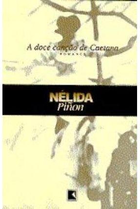 A Doce Cancao de Caetana - Pinon,Nelida | Hoshan.org