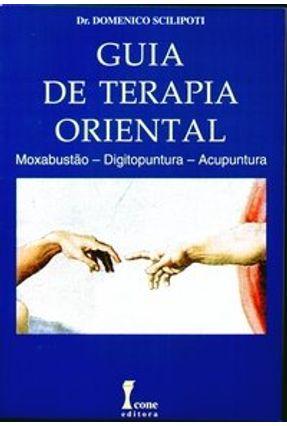 Guia de Terapia Oriental - Scilipoti,Domenico | Hoshan.org