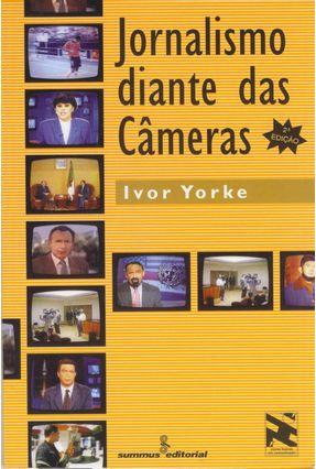Jornalismo Diante das Cameras - Yorke,Ivor pdf epub