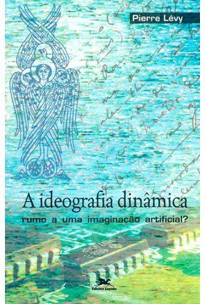 A Ideografia Dinamica - Levy,Pierre   Nisrs.org