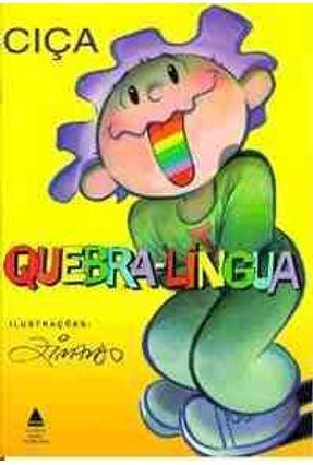 Quebra-lingua - Ciça   Tagrny.org