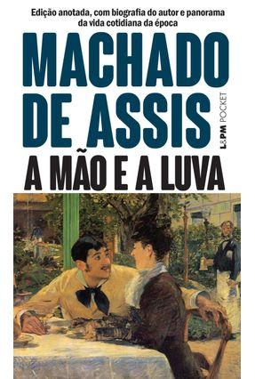 A Mao e a Luva - Assis,Machado de | Tagrny.org