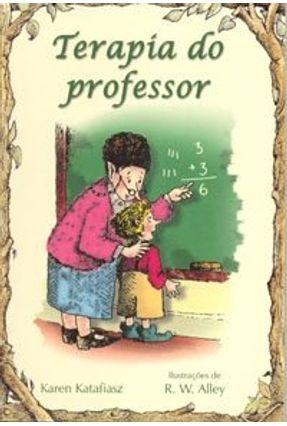 Terapia do Professor ( Simples ) - Katafiasz,Karen | Hoshan.org