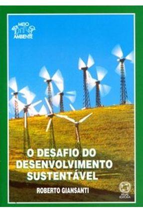 O Desafio do Desenvolvimento Sustentável - Giansanti,Roberto pdf epub