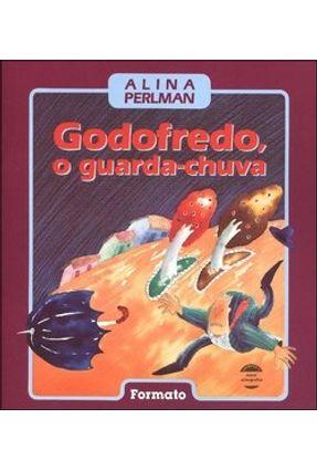 Godofredo , o Guarda - Chuva - Perlman,Alina   Nisrs.org