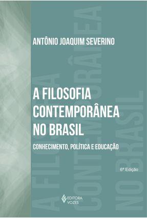 A Filosofia Contemporanea no Brasil - Severino,Antonio Joaquim   Hoshan.org