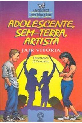 Adolescente; Sem-terra; Artista - Vitória,Jair | Hoshan.org