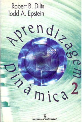Aprendizagem Dinamica - Vol 2 - Dilts,Robert   Hoshan.org