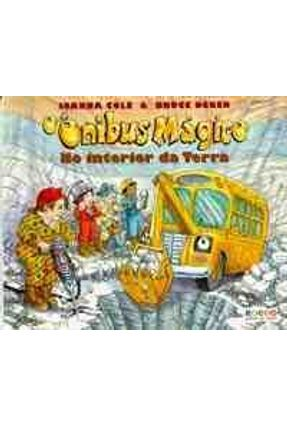 O Onibus Magico - No Interior da Terra - Cole,Joanna   Tagrny.org