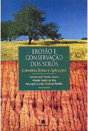 Erosão e Conservação dos Solos - Guerra,Antonio Jose Teixeira pdf epub