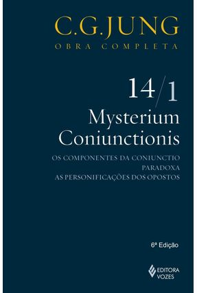 Mysterium Coniunctionis - Os Componentes da Coniunctio Paradoxa - Vol. 14/1 - Col. Obra Completa - 5ª Ed. - 2011 - Jung,Carl Gustav pdf epub